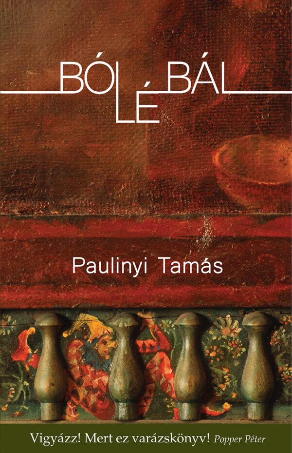 Paulinyi Tamás - Bólébál